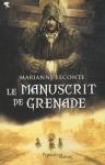 """Couverture du livre : """"Le manuscrit de Grenade"""""""