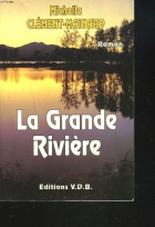 """Couverture du livre : """"La grande rivière"""""""