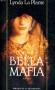 "Couverture du livre : ""Bella Mafia"""