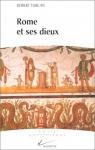 """Couverture du livre : """"Rome et ses dieux"""""""