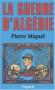 """Couverture du livre : """"La guerre d'Algérie"""""""