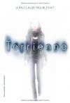 """Couverture du livre : """"Terrienne"""""""