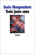 """Couverture du livre : """"Trois jours sans"""""""