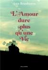 """Couverture du livre : """"L'amour dure plus qu'une vie"""""""
