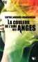 """Couverture du livre : """"La couleur de l'âme des anges"""""""