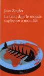 """Couverture du livre : """"La faim dans le monde expliquée à mon fils"""""""
