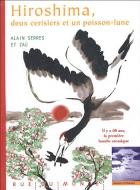 """Couverture du livre : """"Hiroshima, deux cerisiers et un poisson-lune"""""""