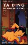 """Couverture du livre : """"La jeune fille Tong"""""""