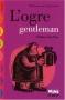 """Couverture du livre : """"L'ogre gentleman"""""""