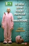 """Couverture du livre : """"Le vieux qui ne voulait pas fêter son anniversaire"""""""