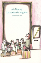 """Couverture du livre : """"Les contes des magasins"""""""
