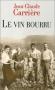 """Couverture du livre : """"Le vin bourru"""""""
