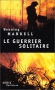 """Couverture du livre : """"Le guerrier solitaire"""""""