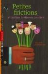 """Couverture du livre : """"Petites frictions"""""""