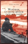 """Couverture du livre : """"Wolfram, un jeune rêveur face aux nazis"""""""