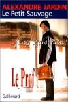 """Couverture du livre : """"Le petit sauvage"""""""