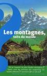 """Couverture du livre : """"Les montagnes, toits du monde"""""""