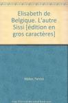"""Couverture du livre : """"Élisabeth de Belgique"""""""
