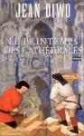"""Couverture du livre : """"Le printemps des cathédrales"""""""