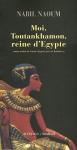 """Couverture du livre : """"Moi, Toutankhamon, reine d'Égypte"""""""