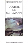 """Couverture du livre : """"L'ombre de Schumann"""""""