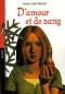 """Couverture du livre : """"D'amour et de sang"""""""