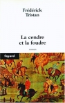 """Couverture du livre : """"La cendre et la foudre"""""""