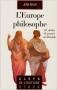 """Couverture du livre : """"L'Europe philosophe"""""""