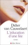 """Couverture du livre : """"L'éducation d'une fée"""""""