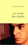 """Couverture du livre : """"Le roman des Jardin"""""""