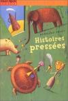 """Couverture du livre : """"Histoires pressées"""""""