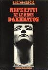 """Couverture du livre : """"Néfertiti et le rêve d'Akhnaton"""""""