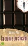 """Couverture du livre : """"La brûlure du chocolat"""""""