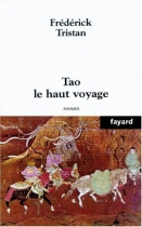 """Couverture du livre : """"Tao le haut voyage"""""""