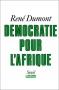 """Couverture du livre : """"Démocratie pour l'Afrique"""""""
