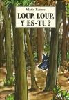 """Couverture du livre : """"Loup, loup, y es-tu ?"""""""