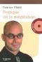 """Couverture du livre : """"Pratique de la méditation"""""""