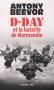 """Couverture du livre : """"D-Day et la bataille de Normandie"""""""