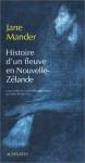 """Couverture du livre : """"Histoire d'un fleuve en Nouvelle Zélande"""""""