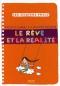 """Couverture du livre : """"Le rêve et la réalité"""""""
