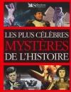"""Couverture du livre : """"Les plus célèbres mystères de l'Histoire"""""""
