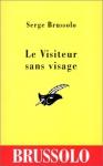 """Couverture du livre : """"Le visiteur sans visage"""""""