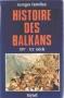 """Couverture du livre : """"Histoire des Balkans"""""""