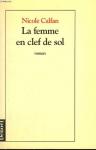 """Couverture du livre : """"La femme en clef de sol"""""""