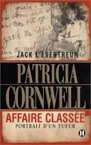 """Couverture du livre : """"Jack l'éventreur, affaire classée"""""""