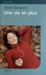 """Couverture du livre : """"Une vie en plus"""""""