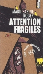 "Couverture du livre : ""Attention fragiles"""