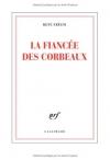 """Couverture du livre : """"La fiancée des corbeaux"""""""