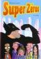 """Couverture du livre : """"Super Zéros"""""""
