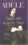 """Couverture du livre : """"Adèle, l'autre fille de Victor Hugo (1830-1915)"""""""
